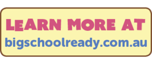 Learn more at bigschoolready.com.au