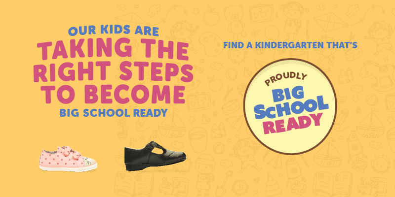 Find a Kindergarten that's Proudly Big School Ready